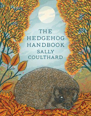 The Hedgehog Handbook, Sally Coulthard