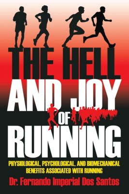 The Hell and Joy of Running, Dr. Fernando Imperial Dos Santos