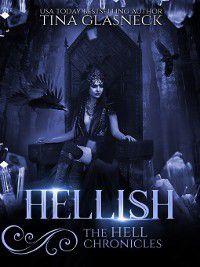 The Hell Chronicles: Hellish, Tina Glasneck