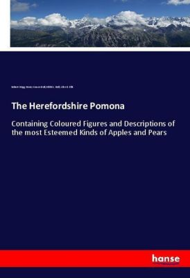 The Herefordshire Pomona, Robert Hogg, Henry Graves Bull, Edith G. Bull, Alice B. Ellis