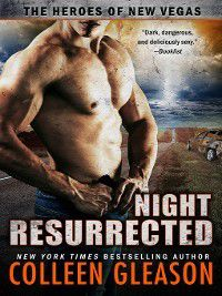 The Heroes of New Vegas: Night Resurrected, Colleen Gleason