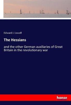 The Hessians, Edward J. Lowell