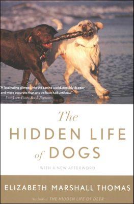 The Hidden Life of Dogs, Elizabeth Marshall Thomas