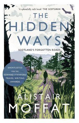 The Hidden Ways, Alistair Moffat