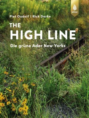 The High Line, Piet Oudolf, Rick Darke
