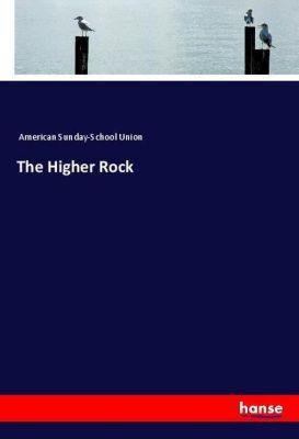 The Higher Rock, American Sunday-School Union