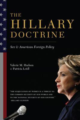 The Hillary Doctrine, Valerie Hudson, Patricia Leidl