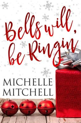 The Hilson Family: Bells Will Be Ringin' (The Hilson Family), Michelle Mitchell