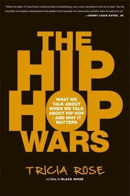 The Hip-Hop Wars, Tricia Rose