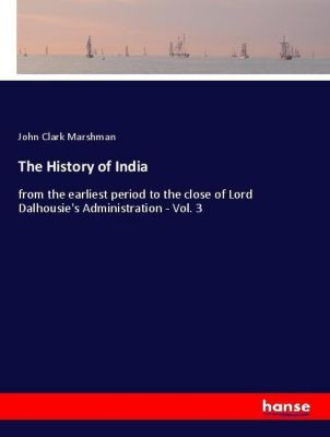 The History of India, John Clark Marshman