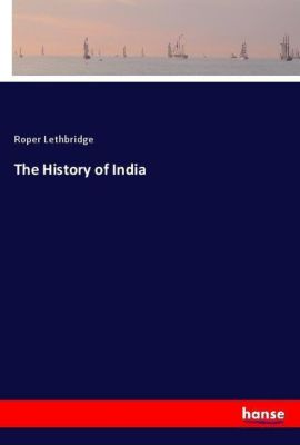 The History of India, Roper Lethbridge