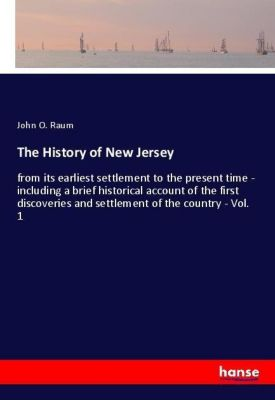 The History of New Jersey, John O. Raum