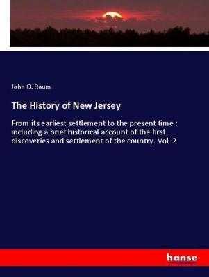 The History of New Jersey, John O. Raum