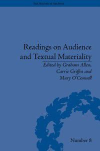 The History of the Book: Readings on Audience and Textual Materiality