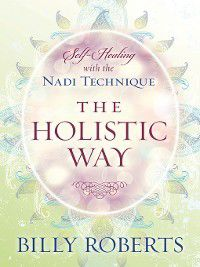 The Holistic Way, Billy Roberts