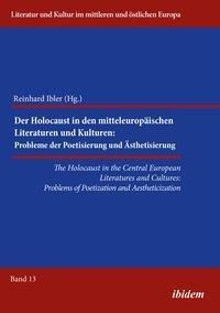 The Holocaust in Central European Literatures and Cultures