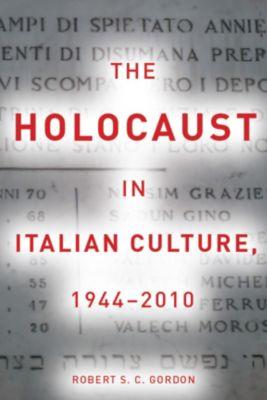 The Holocaust in Italian Culture, 1944–2010, Robert Gordon
