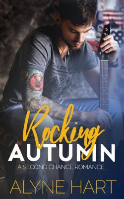 The Homecoming Series: Rocking Autumn (The Homecoming Series, #1), Alyne Hart