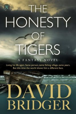 The Honesty of Tigers, David Bridger