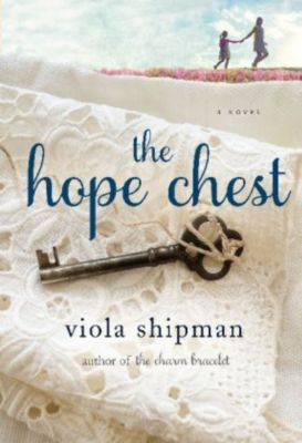 The Hope Chest, Viola Shipman