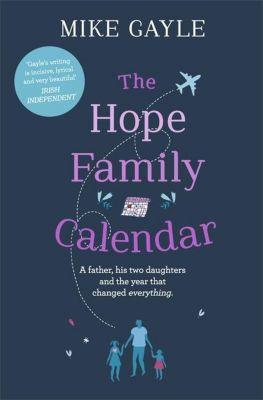 The Hope Family Calendar, Mike Gayle