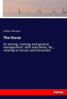 The Horse, Sydney Galvayne
