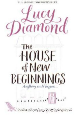 The House of New Beginnings, Lucy Diamond