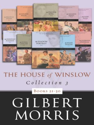 The House of Winslow Collection 3, Gilbert Morris