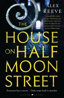 The House on Half Moon Street, Alex Reeve