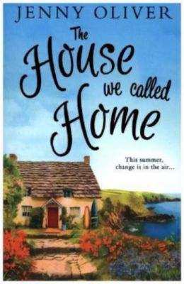 The House We Called Home, Jenny Oliver