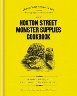 The Hoxton Street Monster Supplies Cookbook