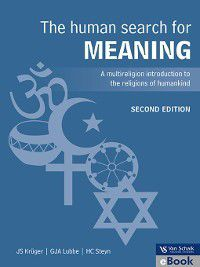 The Human Search for Meaning, H. C. Steyn, J. S. Kruger, G. L. A. Lubbe
