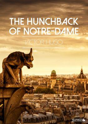 The Hunchback of Notre-Dame, Victor Hugo