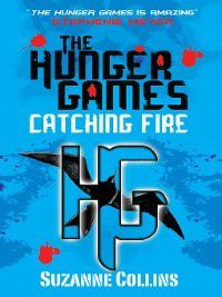 The Hunger Games: Catching Fire, Suzanne Collins