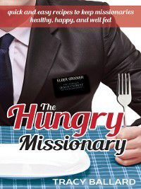 The Hungry Missionary, Tracy Ballard