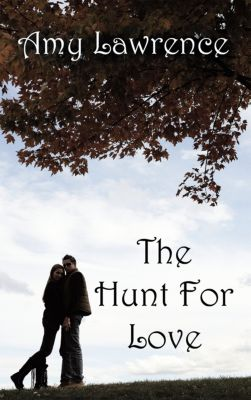 The Hunt for Love, Amy Lawrence