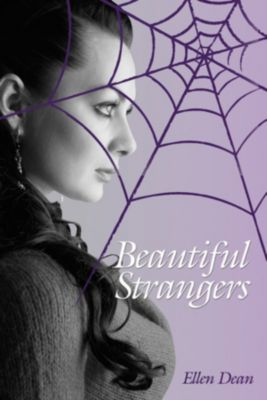 The Hyacinth Dickinson Series: Beautiful Strangers, Ellen Dean