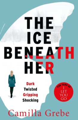 The Ice Beneath Her, Camilla Grebe