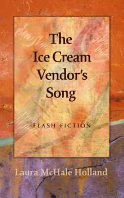 The Ice Cream Vendor's Song, Laura McHale Holland