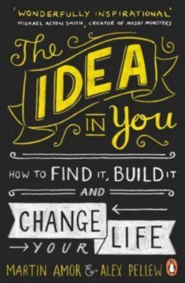 The Idea in You, Martin Amor, Alex Pellew