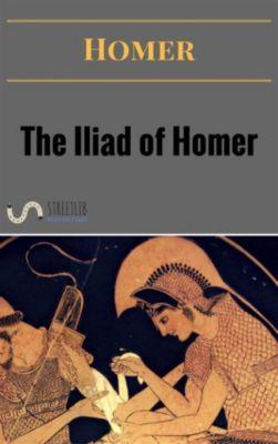 The Iliad of Homer, Homer