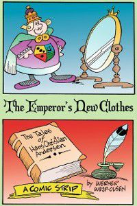 The Illustrated Hans Christian Andersen: Emperor's New Clothes, Werner Wejp-Olsen