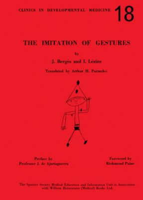 The Imitation of Gestures, Irène Lézine, Jean Bergès