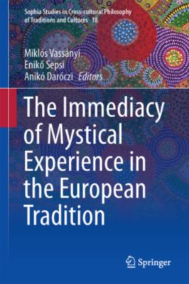 The Immediacy of Mystical Experience in the European Tradition