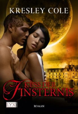The Immortals After Dark Band 2: Kuss der Finsternis, Kresley Cole