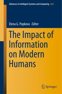 The Impact of Information on Modern Humans