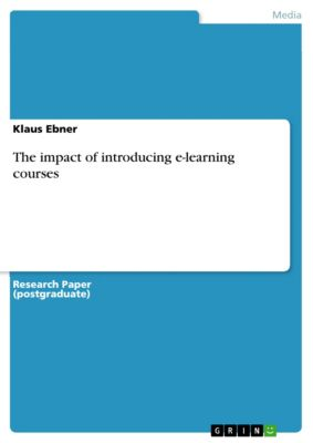 The impact of introducing e-learning courses, Klaus Ebner