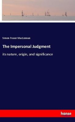 The Impersonal Judgment, Simon Fraser MacLennan
