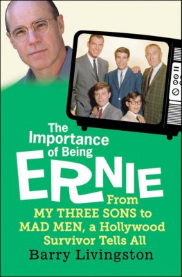 The Importance of Being Ernie, Barry Livingston