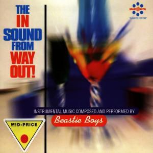 The In Sound From Way Out!, Beastie Boys